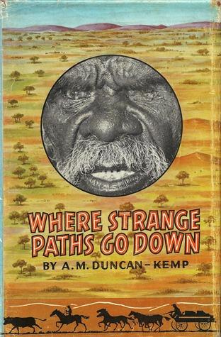 Where Strange Paths Go Down A.M. Duncan-Kemp