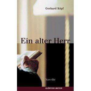 Ein alter herr  by  Gerhard Köpf