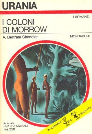 I coloni di Morrow  by  A. Bertram Chandler