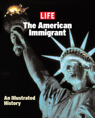 Life: The American Immigrant LIFE Magazine