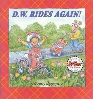 D.W. Rides Again! Marc Brown