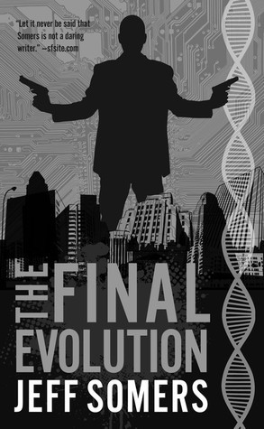 The Final Evolution (Avery Cates, #5)  by  Jeff Somers