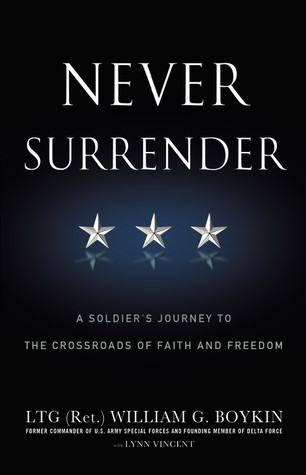 Never Surrender Jerry Boykin