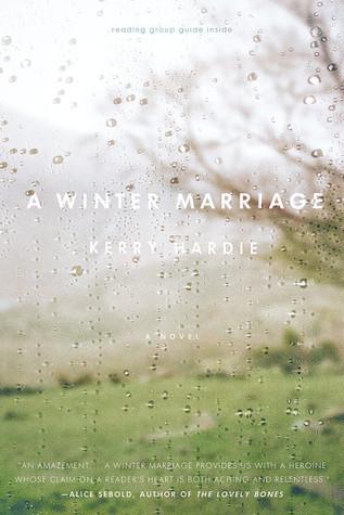 A Winter Marriage: A Novel Kerry Hardie