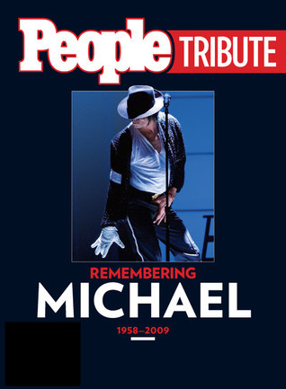 People Tribute: Remembering Michael 1958-2009 People Magazine