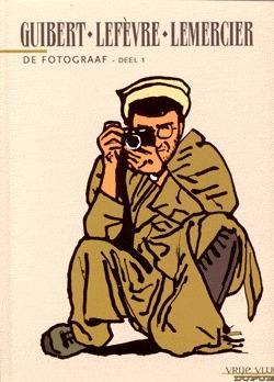 De Fotograaf (De fotograaf, #1) Emmanuel Guibert