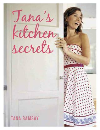 Tanas Kitchen Secrets Tana Ramsay