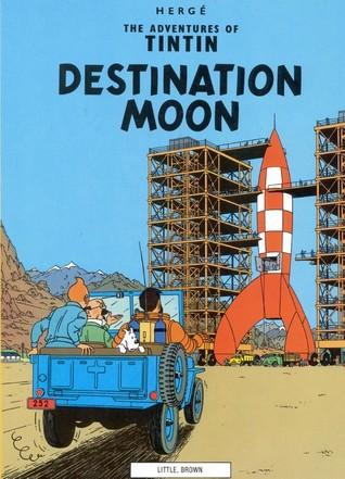 Destination Moon (Tintin, #16) Hergé
