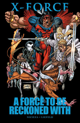 X-Force: A Force to Be Reckoned With Rob Liefeld