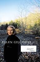 Ellen Gilchrist  by  Ellen Gilchrist