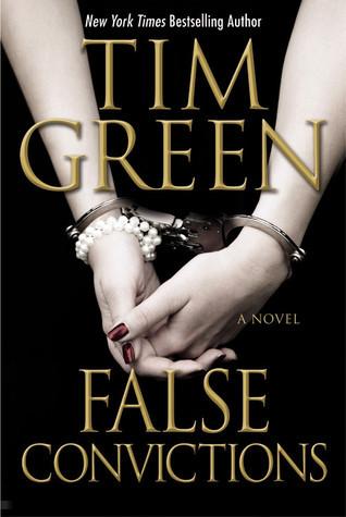 False Convictions (Casey Jordan, #3) Tim Green
