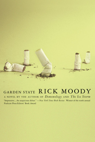 Garden State: A Novel Rick Moody