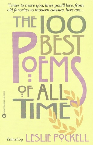 100 Poems to Lift Your Spirits  by  Leslie Pockell