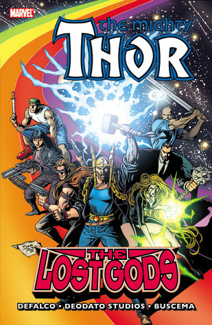 Thor: The Lost Gods Tom DeFalco