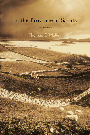 In the Province of Saints: A Novel  by  Thomas OMalley