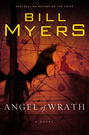Angel of Wrath Bill Myers