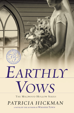 Earthly Vows Patricia Hickman