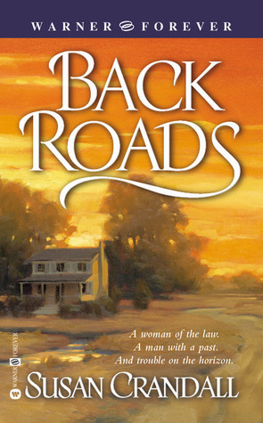 Back Roads (Glens Crossing, #1)  by  Susan Crandall
