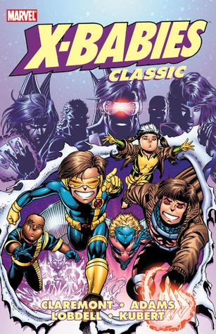 X-Babies Classic, Vol. 1  by  Chris Claremont