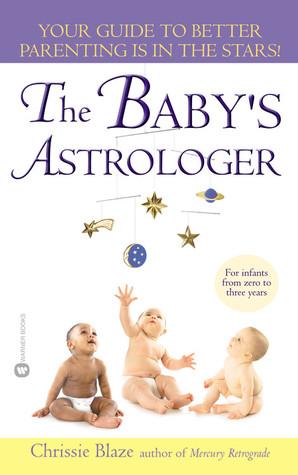 The Babys Astrologer Chrissie Blaze