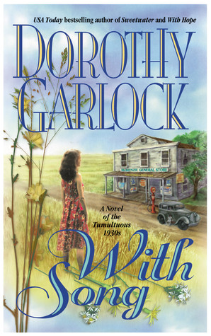 With Song (Dolan Brothers, #3) Dorothy Garlock