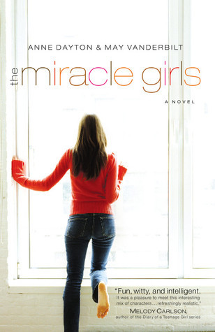 The Miracle Girls (Miracle Girls, #1)  by  Anne Dayton