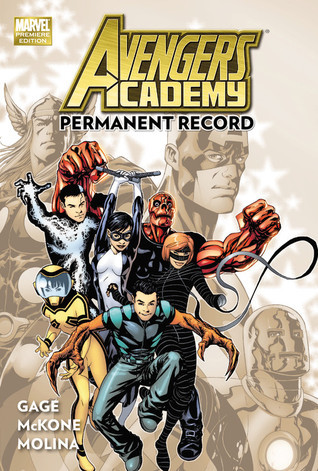 Avengers Academy, Vol 1: Permanent Record  by  Christos Gage