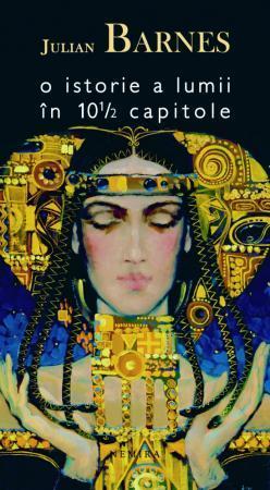 O istorie a lumii în 10 şi 1/2 capitole  by  Julian Barnes