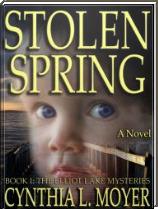 Stolen Spring  by  Cynthia L. Moyer