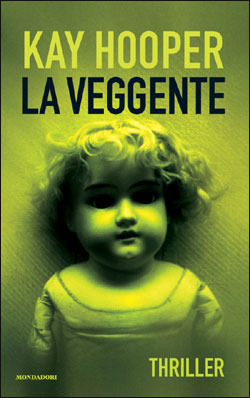 La veggente  by  Kay Hooper