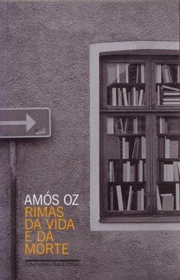 Rimas da Vida e da Morte  by  Amos Oz