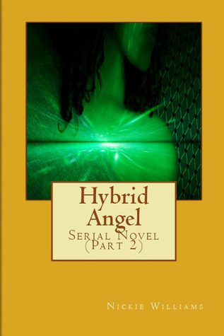 Hybrid Angel, Vol. 2 Nickie Williams