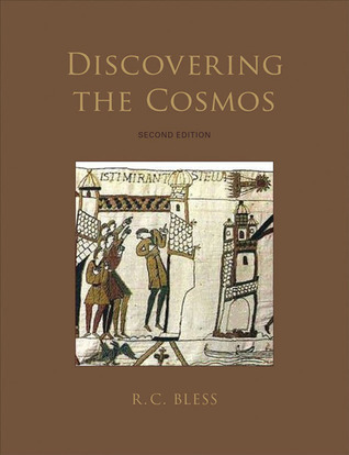 Discovering the Cosmos  by  R. C. Bless