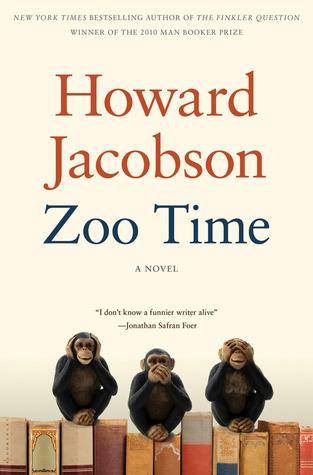 Zoo Time: A Novel Howard Jacobson