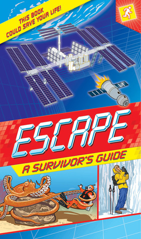 Escape: A Survivors Guide: This Book Could Save Your Life  by  Margaret Hynes