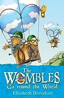 Wombles Go Round The World Elisabeth Beresford