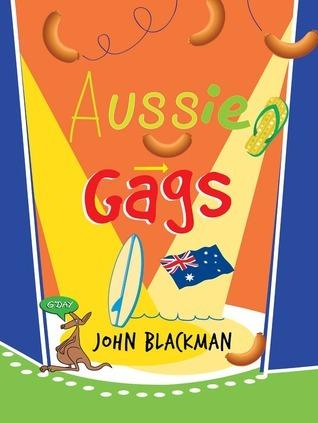Aussie Gags  by  John Blackman
