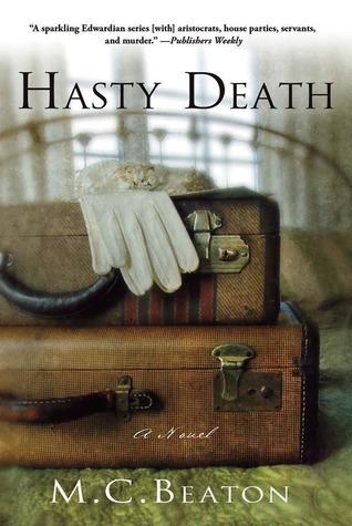 Hasty Death: An Edwardian Murder Mystery Marion Chesney