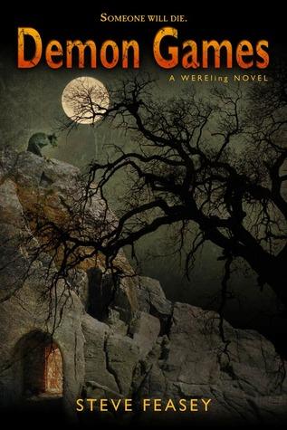 Demon Games: A Wereling Novel  by  Steve Feasey