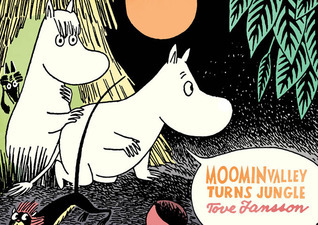 Moominvalley Turns Jungle  by  Tove Jansson