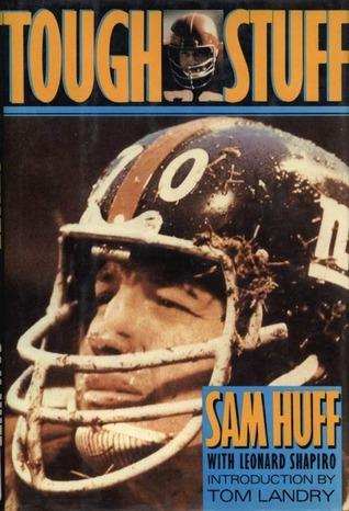 Tough Stuff Sam Huff