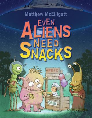 Even Aliens Need Snacks  by  Matthew McElligott