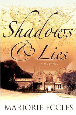 Shadows & Lies  by  Marjorie Eccles