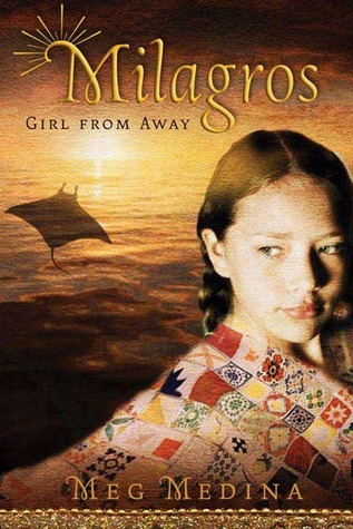 Milagros: Girl from Away  by  Meg Medina
