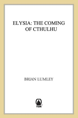 Elysia: Elysia  by  Brian Lumley