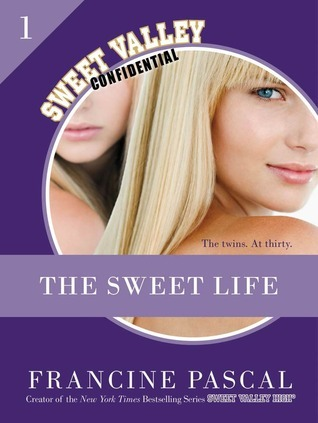 The Sweet Life (The Sweet Life #1)  by  Francine Pascal