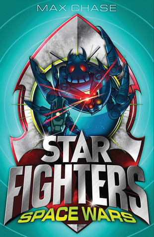 STAR FIGHTERS 6: Space Wars!  by  Max Chase