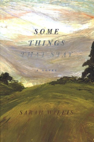 Some Things That Stay Sarah Willis