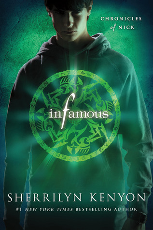 Infamous: Chronicles of Nick  by  Sherrilyn Kenyon