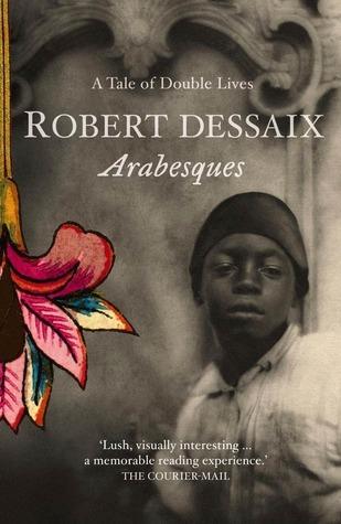 Arabesques  by  Robert Dessaix